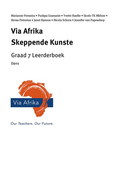 Via Afrika Skeppende Kunste Graad 7 Leerderboek: Dans