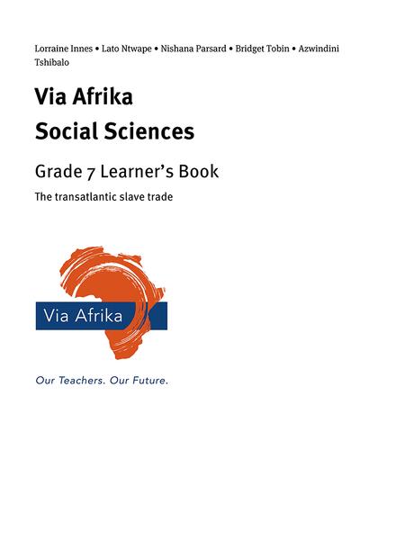 Via Afrika Social Sciences Grade 7: The transatlantic slave trade