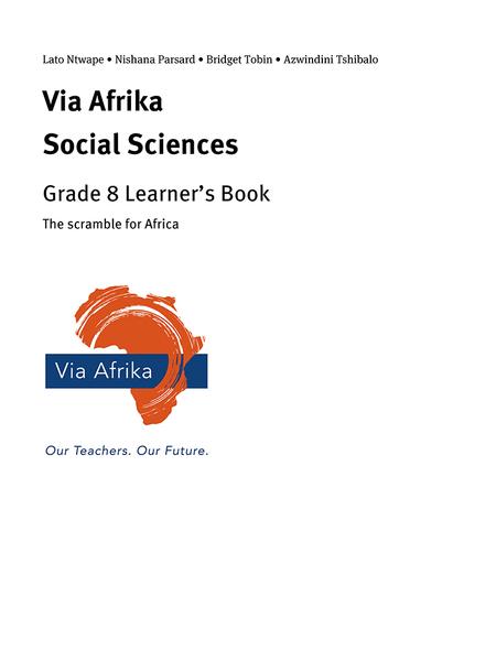 Via Afrika Social Sciences Grade 8: The scramble for Africa