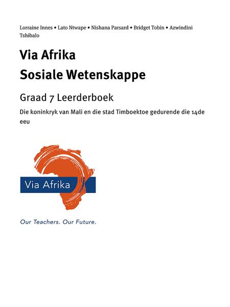 Via Afrika Sosiale Wetenskappe Graad 7: Die koninkryk van Mali en die stad Timboektoe gedurende die 14de eeu