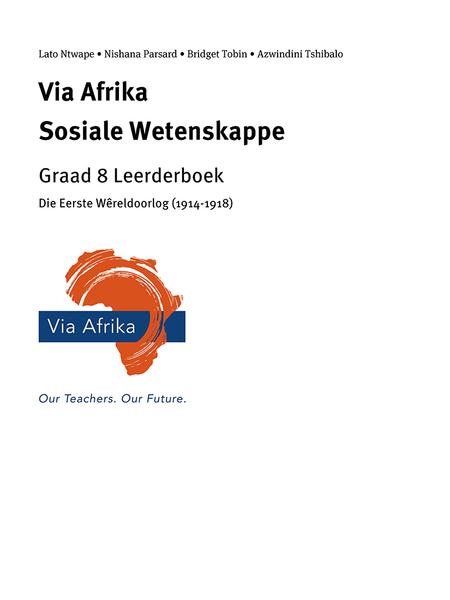 Via Afrika Sosiale Wetenskappe Graad 8: Die Eerste W?¦reldoorlog (1914?1918)