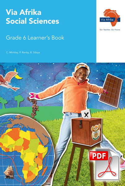 Via Afrika Social Sciences Grade 6 Learner's Book (PDF)