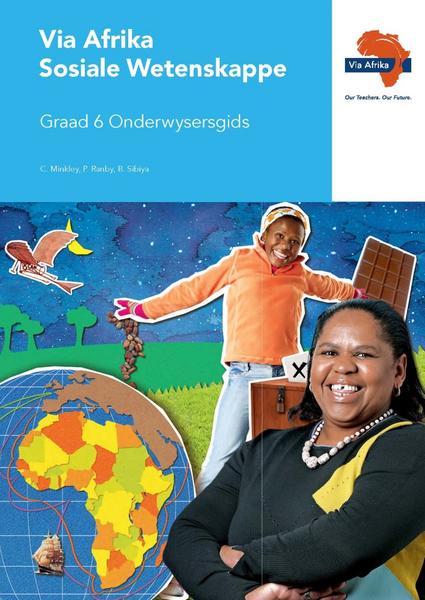 Via Afrika Sosiale Wetenskappe Graad 6 Onderwysersgids