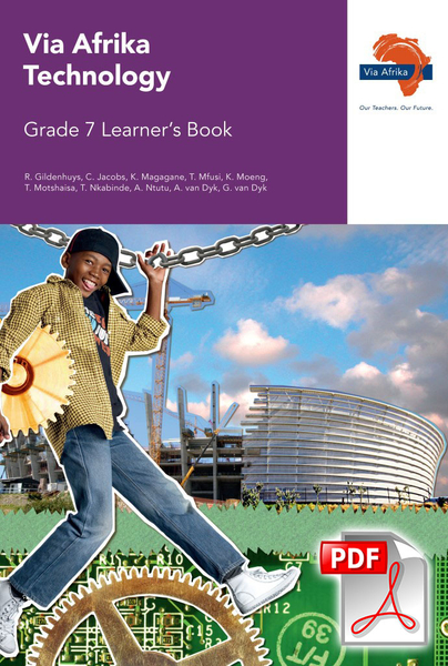 Via Afrika Technology Grade 7 Learner's Book (PDF)
