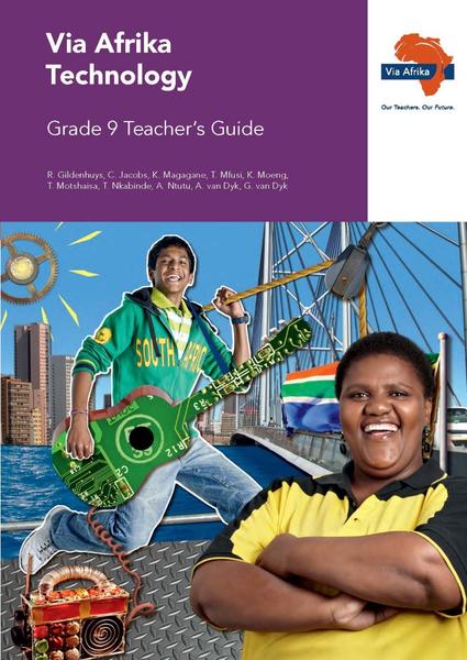Via Afrika Technology Grade 9 Teacher's Guide