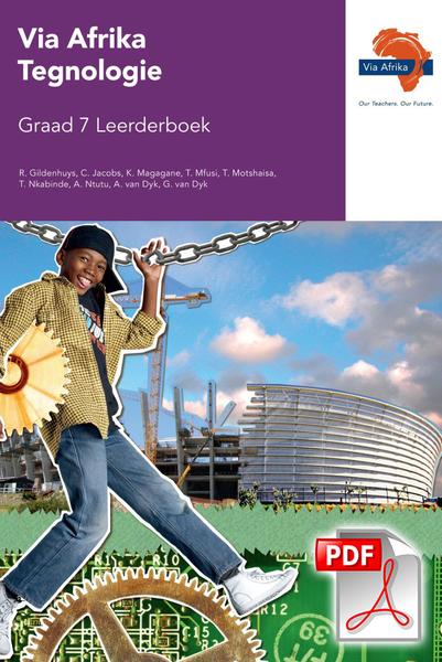 Via Afrika Tegnologie Graad 7 Leerderboek (PDF)
