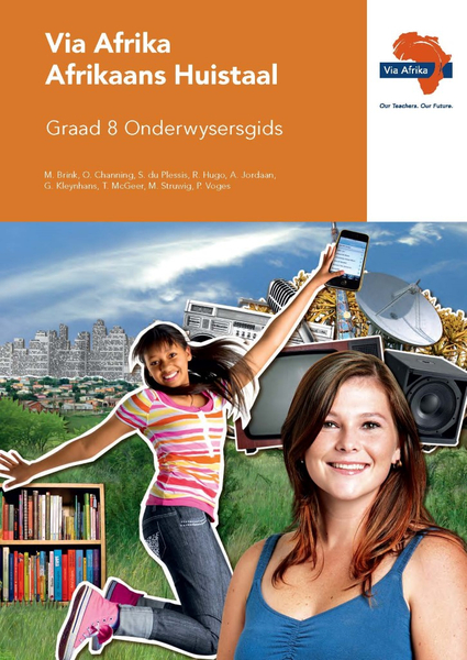 Via Afrika Afrikaans Huistaal Graad 8 Onderwysersgids