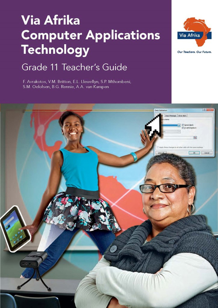 Via Afrika Computer Applications Technology Grade 11 Teacher's Guide