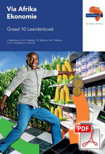 Via Afrika Ekonomie Graad 10 Leerderboek (PDF)