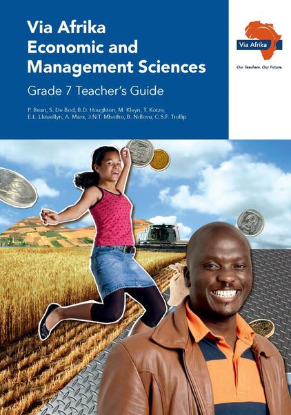 Via Afrika Economic and Management Sciences Grade 7 Teacher's Guide