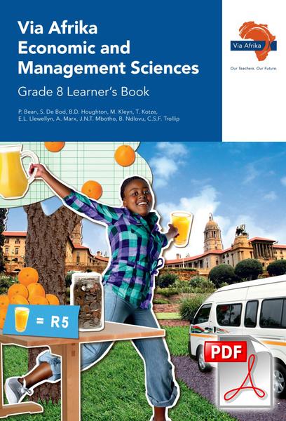 Via Afrika Economic and Management Sciences Grade 8 Learner's Book (PDF)