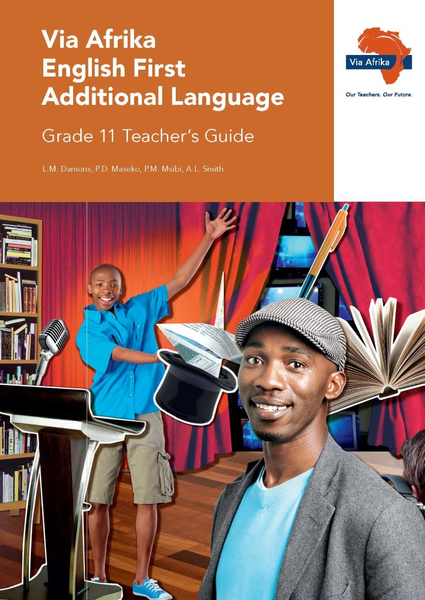 Via Afrika English First Additional Language Grade 11 Teacher's Guide