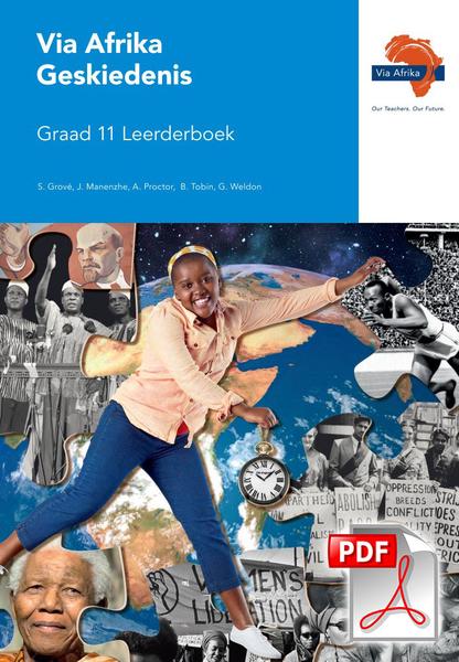 Via Afrika Geskiedenis Graad 11 Leerderboek (PDF)