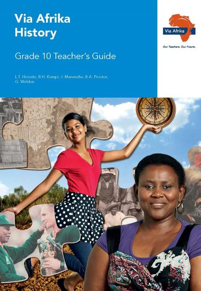 Via Afrika History Grade 10 Teacher's Guide