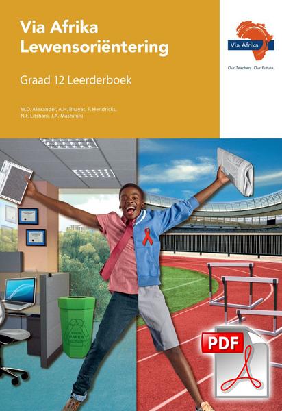 Via Afrika Lewensori?®ntering Graad 12 Leerderboek (PDF)