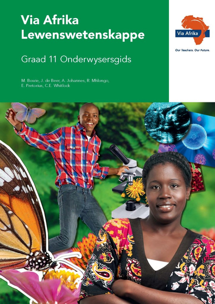 Via Afrika Lewenswetenskappe Graad 11 Onderwysersgids