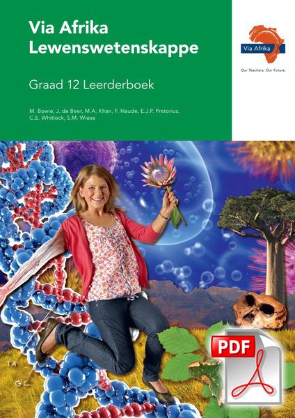 Via Afrika Lewenswetenskappe Graad 12 Leerderboek (PDF)