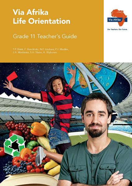 Via Afrika Life Orientation Grade 11 Teacher's Guide