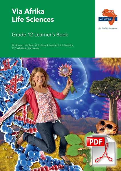Via Afrika Life Sciences Grade 12 Learner's Book (PDF)
