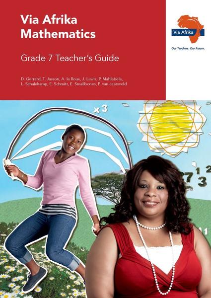 Via Afrika Mathematics Grade 7 Teacher's Guide