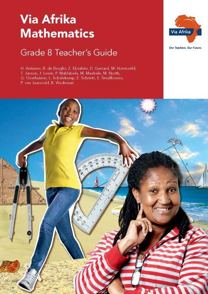 Via Afrika Mathematics Grade 8 Teacher's Guide