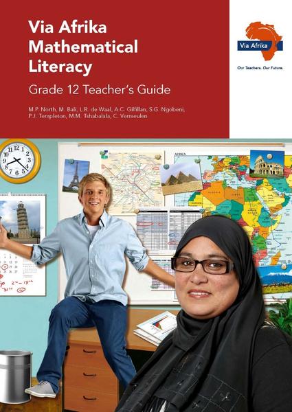 Via Afrika Mathematical Literacy Grade 12 Teacher's Guide