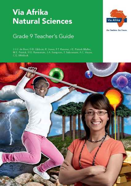 Via Afrika Natural Sciences Grade 9 Teacher's Guide