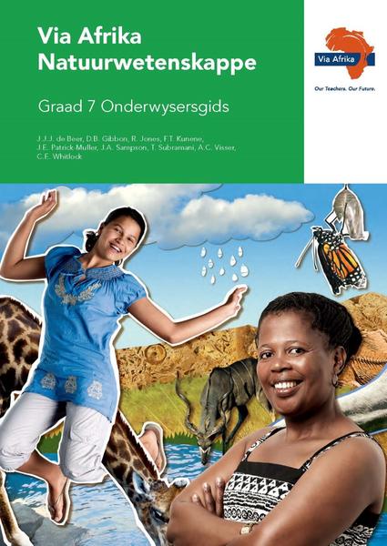 Via Afrika Natuurwetenskappe Graad 7 Onderwysersgids
