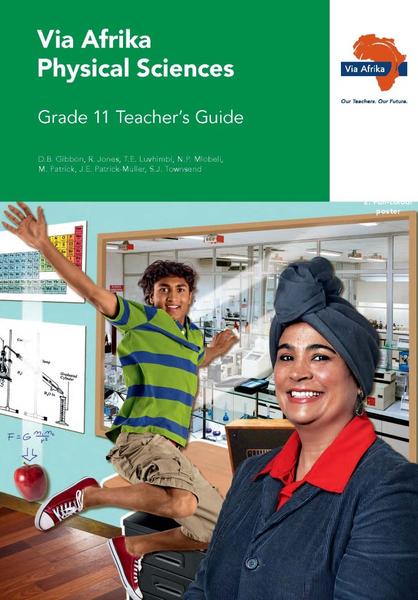 Via Afrika Physical Sciences Grade 11 Teacher's Guide