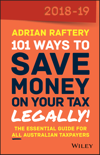 Picture of 101 Ways To Save Money on Your Tax - Legally! 2018-2019