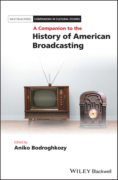 Picture of A Companion to the History of American Broadcasting