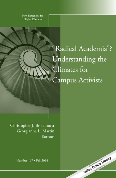 """Picture of """"Radical Academia""""? Understanding the Climates for Campus Activists"""